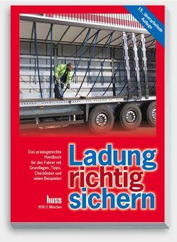 Ladung richtig sichern von Ehringer,  Sigurd, Köbl,  Rainer