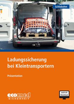Ladungssicherung bei Kleintransportern von Schlobohm,  Wolfgang