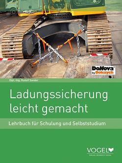 Ladungssicherung leicht gemacht von Dipl. Ing. Sander,  Rudolf