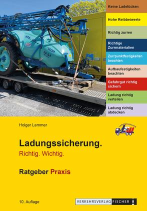 Ladungssicherung Richtig Wichtig – Ratgeber Praxis von Lemmer,  Holger