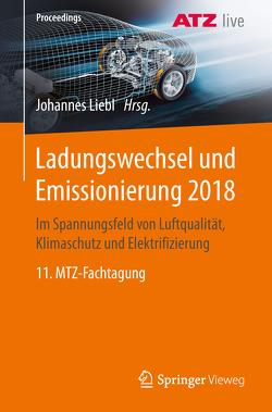 Ladungswechsel und Emissionierung 2018 von Liebl,  Johannes