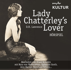 Lady Chatterley's Lover (Hörspiel) von ZYX Music GmbH & Co. KG