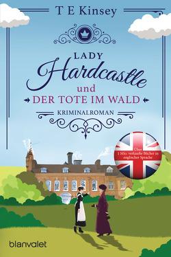 Lady Hardcastle und der Tote im Wald von Kinsey,  T E, Stratthaus,  Bernd