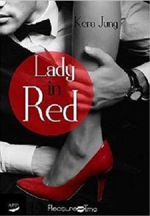Lady in Red von Jung,  Kera