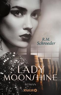 Lady Moonshine von Schroeder,  R. M.