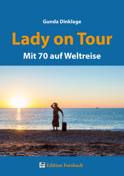 Lady on Tour von Dinklage,  Gunda