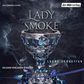 Lady Smoke von Schmitz,  Dagmar, Sebastian,  Laura, Stenzel,  Janin