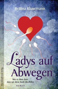Ladys auf Abwegen von Klusemann,  Bettina