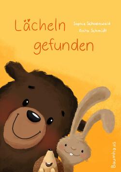Lächeln gefunden von Schmidt,  Anita, Schoenwald,  Sophie