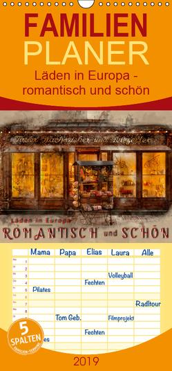 Läden in Europa – romantisch und schön – Familienplaner hoch (Wandkalender 2019 , 21 cm x 45 cm, hoch) von Roder,  Peter
