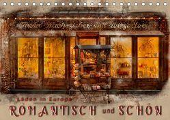 Läden in Europa – romantisch und schön (Tischkalender 2019 DIN A5 quer) von Roder,  Peter
