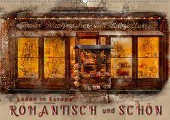 Läden in Europa – romantisch und schön (Wandkalender 2019 DIN A2 quer) von Roder,  Peter