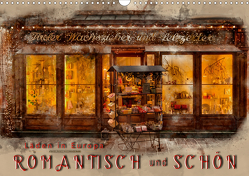 Läden in Europa – romantisch und schön (Wandkalender 2021 DIN A3 quer) von Roder,  Peter