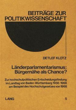 Länderparlamentarismus: Bürgernähe als Chance?