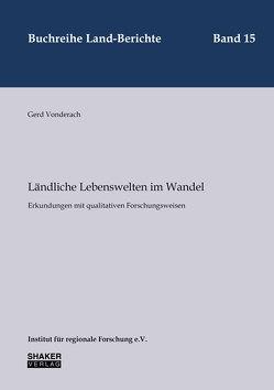 Ländliche Lebenswelten im Wandel von Vonderach,  Gerd