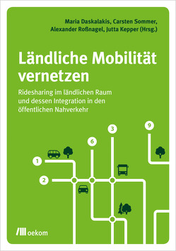 Ländliche Mobilität vernetzen von Daskalakis,  Maria, Kepper,  Jutta, Roßnagel ,  Alexander, Sommer,  Carsten