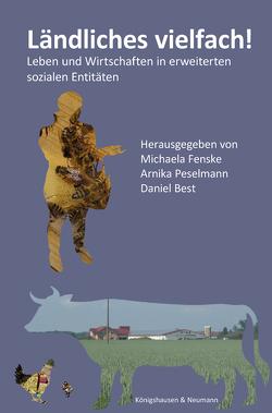 Ländliches vielfach! von Best,  Daniel, Fenske,  Michaela, Peselmann,  Arnika
