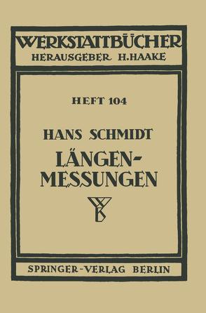 Längenmessungen von Schmidt,  H