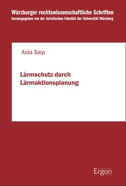 Lärmschutz durch Lärmaktionsplanung von Saip,  Aida