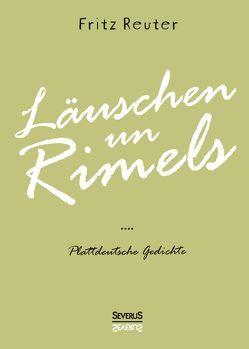 Läuschen un Rimels – Teil 1 und 2 von Reuter,  Fritz