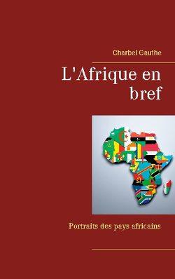 L'Afrique en bref von Gauthe,  Charbel
