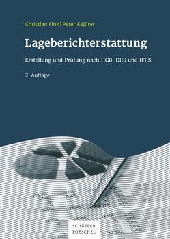 Lageberichterstattung von Fink,  Christian, Kajüter,  Peter, Winkeljohann,  Norbert