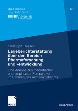 Lageberichterstattung über den Bereich Pharmaforschung und -entwicklung von Thiesen,  Christoph