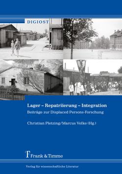 Lager – Repatriierung – Integration von Pletzing,  Christian, Velke,  Marcus