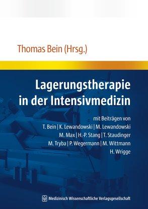Lagerungstherapie in der Intensivmedizin von Bein,  Thomas