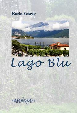 Lago Blu von Schrey,  Karin