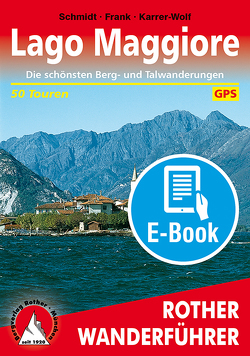 Lago Maggiore (E-Book) von Frank,  Claus-Günter, Karrer-Wolf,  Hildegard, Schmidt,  Jochen