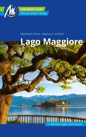Lago Maggiore Reiseführer Michael Müller Verlag von Fohrer,  Eberhard, Schmid,  Marcus X