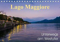 Lago Maggiore – Unterwegs am Westufer (Tischkalender 2019 DIN A5 quer)