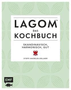 Lagom – Das Kochbuch von Knowles-Dellner,  Steffi