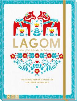 Lagom – Lebe glücklich wie die Schweden von Schaller,  Susanne