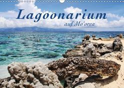 Lagoonarium auf Mo'orea (Wandkalender 2019 DIN A3 quer) von Thiem-Eberitsch,  Jana