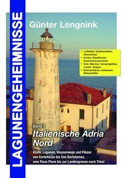 Lagunengeheimnisse Band 1 Italienische Adria Nord von Lengnink,  Günter