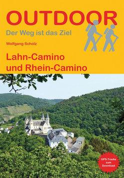 Lahn-Camino und Rhein-Camino von Scholz,  Wolfgang