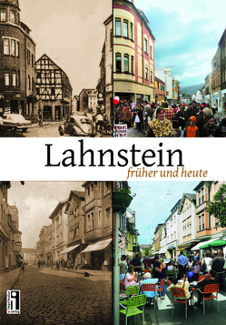 Lahnstein früher und heute von Geil,  Bernd, Kring,  Rudolf, Labonte,  Peter