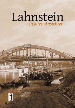 Lahnstein in alten Ansichten von Geil,  Bernd