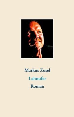 Lahnufer von Zosel,  Markus