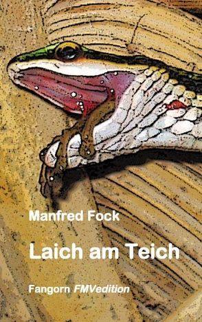 Laich am Teich von Fock,  Manfred