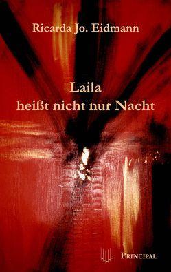 Laila heisst nicht nur Nacht von Eidmann,  Ricarda J.