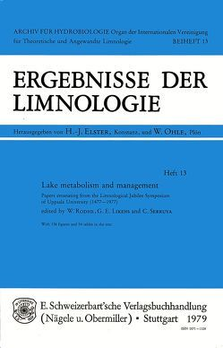 Lake Metabolism and Management von Likens,  G E, Rodhe,  W, Serruya,  C