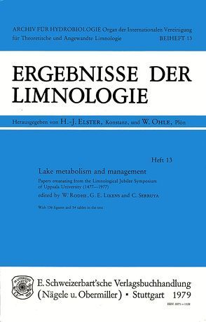 Lake Metabolism and Management von Likens,  G E, Rodhe,  W, Serruya,  C