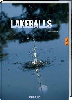 Lakeballs von Ohle,  Bent