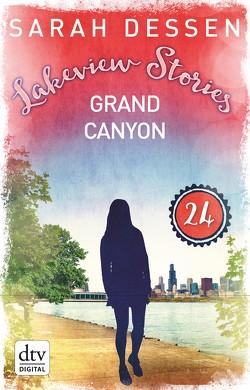 Lakeview Stories 24 – Grand Canyon von Dessen,  Sarah