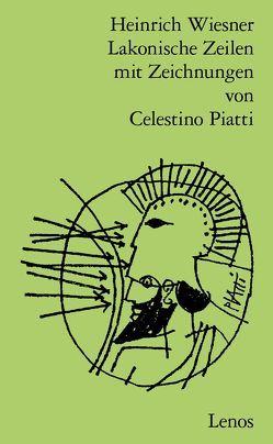 Lakonische Zeilen von Piatti,  Celestino, Wiesner,  Heinrich