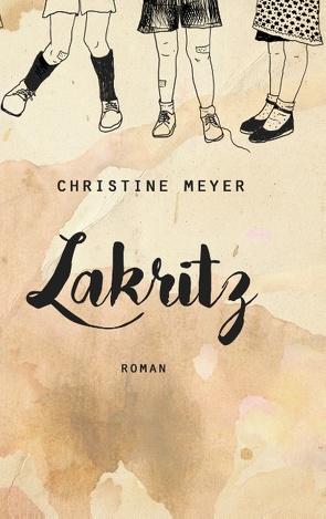 Lakritz von Meyer,  Christine