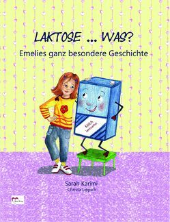 Laktose…Was? von Karimi,  Sarah